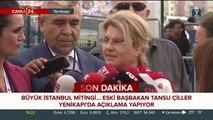 Tansu Çiller Yenikapı'da: 15 Temmuz destanı bütün dünyada şaşkınlık yaratmıştır