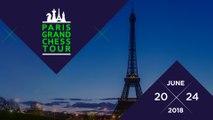 Paris Grand Chess Tour 2018 - Live FR