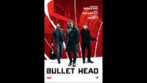 Bullet Head 2017 (French) Streaming XviD AC3
