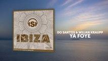 Do Santos, Wilian Kraupp - Ya Foye - Original Mix