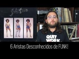 6 Artistas de Funk Que Você PRECISA CONHECER!