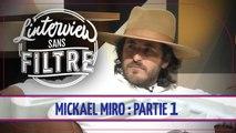Mickaël Miro a failli ne jamais chanter L'horloge tourne