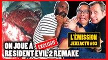 On Joue à RESIDENT EVIL 2 Remake [EXCLUSIF - JeuxActu l'émission # 3]