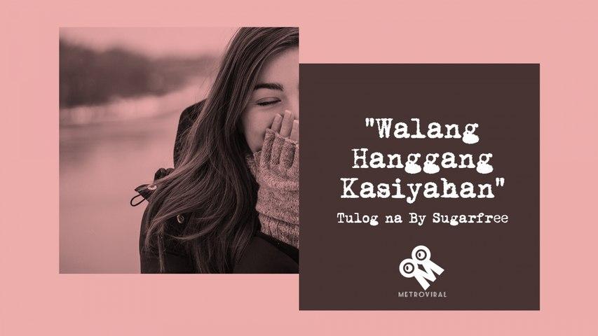 Walang Hanggang Kasiyahan | Tagalog Spoken Word Poetry