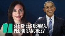 """""""¿Te crees Obama, Pedro Sánchez?"""", por Marta Flich"""