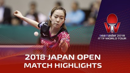 Ishikawa Kasumi vs Chen Xingtong | 2018 Japan Open Highlights (1/4)