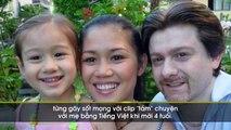 Cô bé Thụy Sỹ 4 tuổi nói tiếng Việt siêu đáng yêu