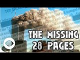 9/11 Conspiracy: The Missing 28 Pages