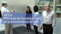 FUN MOOC : Pratiques de l'enseignement de la prononciation en FLE