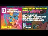 Defected In The House Ibiza '10 Mixed By Simon Dunmore - Out Now At iTunes