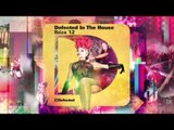 Defected In The House Ibiza 12 -- mixed by Simon Dunmore (Current Mix)