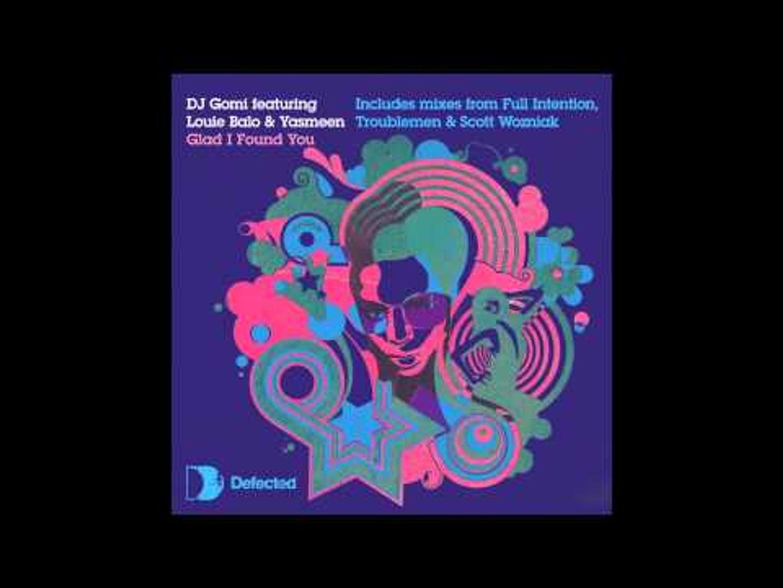 DJ Gomi feat Louie Balo & Yasmeen - Glad I Found You (Scott Wozniak Remix)