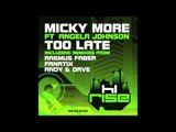 Micky More featuring Angela Johnson 'Too Late' (Rasmus Faber Remix)