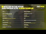 Defected In The House Amsterdam 2015 - Sampler