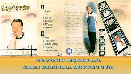 Sarı Fırtına Seyfettin  - Sevduk Uşaklar  (Official Audio)