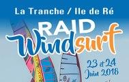 RAID WINDSURF LA TRANCHE / ILE DE RE 2018