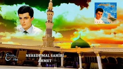 Ahmet  - Nerede Mal Sahibi  (Official Audio)