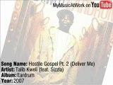Talib Kweli feat. Sizzla - Hostile Gospel Pt. 2 Deliver Me
