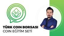 Türk Coin Borsasına Kayıt Olma - Koindirekt Nedir? Kayıt Nasıl Olunur? - Coin Eğitim Seti