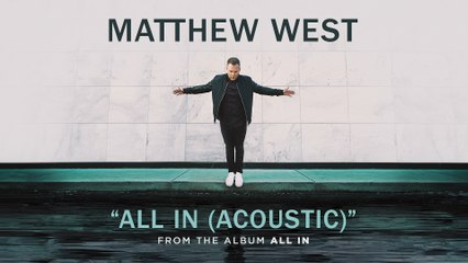 Matthew West - All In