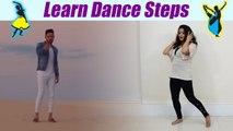 Dance Steps on Na Ja Pav Dharia Song | सीखें Na Ja Mitran to Dur पर डांस स्टेप्स | Boldsky
