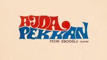 Ajda Pekkan - Fecri Ebcioğlu Sunar- Ajda Pekkan (Full Albüm)