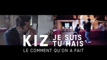 KIZ - Je suis tu hais (Making Of)
