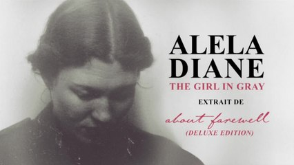 Alela Diane - The Girl in Gray - Audio