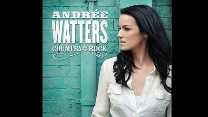 Andrée Watters - Avant ton départ