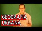 Geografia Urbana - Resumo para o ENEM: Geografia | Descomplica