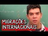 Migrações Internacionais: Atração e Repulsão - Extensivo Geografia | Descomplica