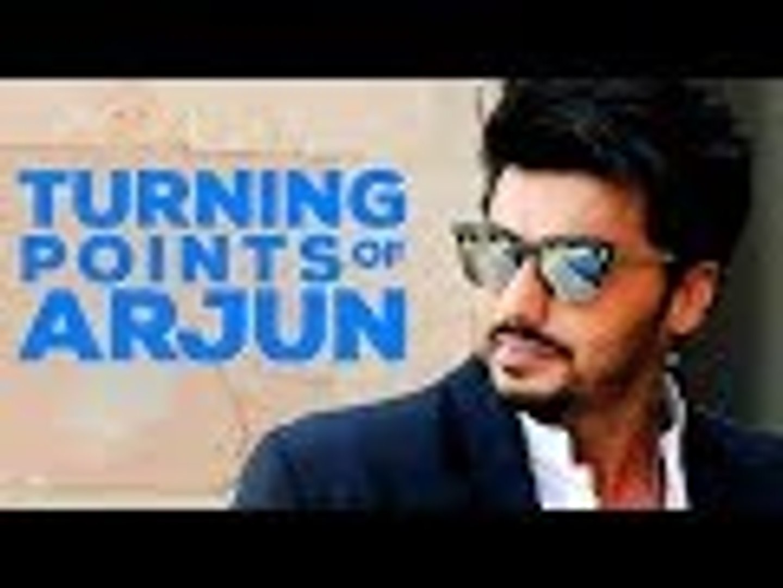 5 Turning Points Of Arjun Kapoors Life