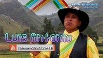 DIJISTE QUE ME QUERÍAS Luis Antonio de Cañar