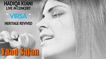 Yaad Sajan Di Aayi | Hadiqa Kiani | Live in Concert | Virsa Heritage Revived