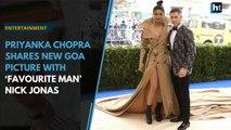 Priyanka Chopra shares new Goa picture with 'favourite man' Nick Jonas