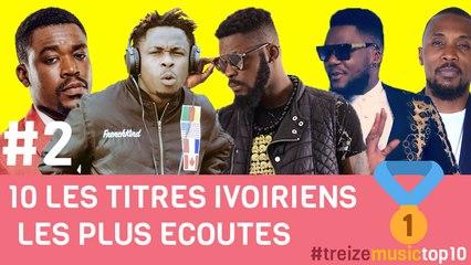 Top 10 Titres ivoiriens les plus écoutés sur Youtube - Semaine 2