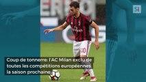 Coup de tonnerre: l'AC Milan exclu de toutes les compétitions européennes la saison prochaine