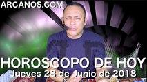 HOROSCOPO DE HOY ARCANOS Jueves 28 de Junio de 2018