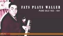 Fats Waller - Fats Plays Waller (Piano Solos 1922-1941)