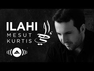 Mesut Kurtis - Ilahi (Ramadan 2018)   مسعود كرتس - إلهي