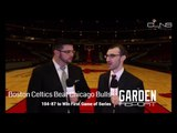 Boston Celtics Beat Chicago Bulls 104-87 to Win First Game of Series - Garden Report 1/2