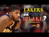 020: CourtCast By Lakers Nation- Should Lakers trade for Paul George, chase Blake Griffin in...