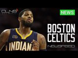 [News] PACERS asking price for Paul George TOO STEEP for Ainge, Celtics