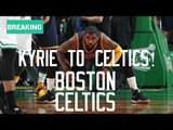 [BREAKING NEWS] CAVS Trade Kyrie Irving to CELTICS for Package Including ISAIAH THOMAS