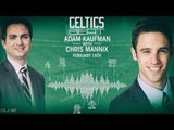 Chris Mannix & Adam Kaufman on CELTICS limping Into NBA All-Star Break