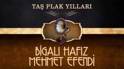 Bigalı Hafız Mehmet Efendi - Taş Plak Yılları (Full Albüm)