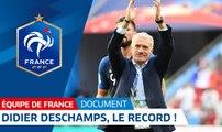 Equipe de France : Didier Deschamps, le record - Le document I FFF 2018