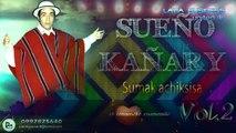 SUMAY MANA VECINA  Sueño Kañari Volumen 2