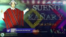 SUMAK ACHIK SISA  Sueño Kañari Volumen 2