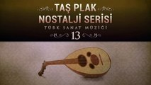Çeşitli Sanatçılar - Taş Plak Nostalji Serisi 13 (Türk Sanat Müziği)